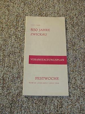 850 Jahre Zwickau 1118 - 1968. Veranstaltungsplan.,