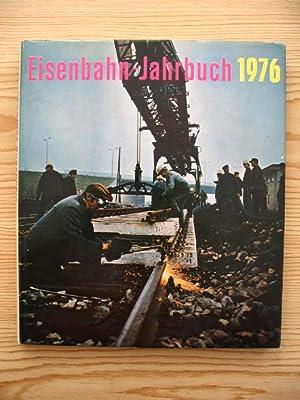 Eisenbahn-Jahrbuch 1976 - Ein internationaler Überblick,