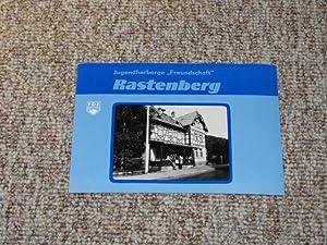 "Jugendherberge ""Freundschaft"" Rastenberg,"