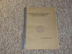 Onderzoekingen over de wizje, waarop de Honingbij: Minderhoud, Anton: