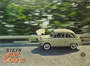 Steyr Fiat 600 D,: Autorenkollektiv: