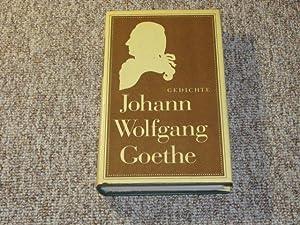 Johann Wolfgang Goethe. Gedichte.,: Goethe, Johann Wolfgang von: