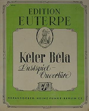Lustspiel-Ouvertüre,: Bela, Keler: