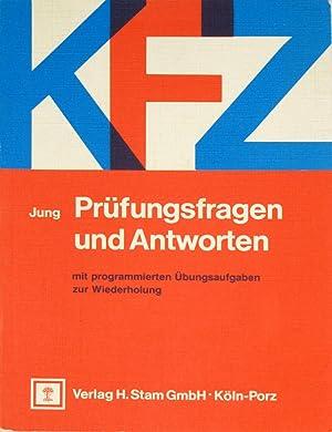 KFZ Prüfungsfragen und Antworten mit programmierten Übungsaufgaben zur Wiederholung,: ...