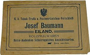 K. k. Tabak-Trafik u. Postwertzeichen-Verschleiß Josef Baumann,