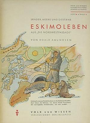 """Eskimoleben aus """"Nordwestpassage"""",: Amundsen, Roald:"""