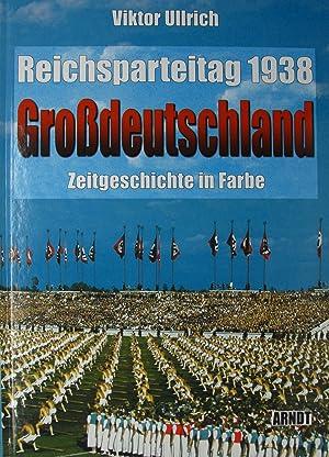 Reichsparteitag 1938 Grossdeutschland,: Ullrich, Viktor: