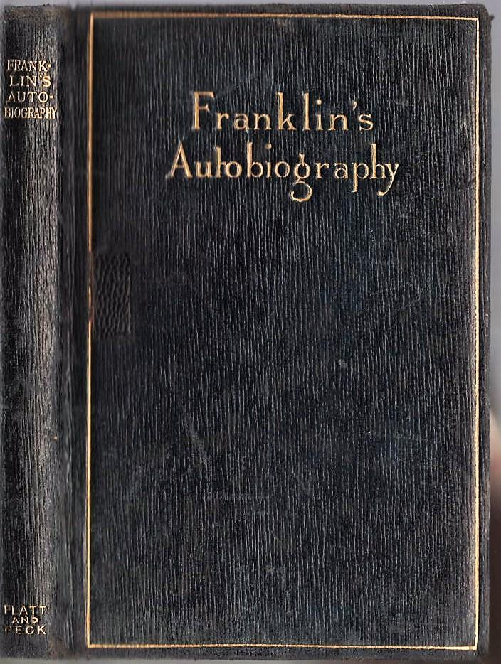 an analysis of the autobiography of benjamin franklin and the narrative of the life of frederick dou Franklin interrupts his narrative to describe the technique of prose narrative itself—dialogue mixed with exposition—that was pioneered by bunyan, defoe, richardson, and others—and we see some of franklin's literary influences revealed.