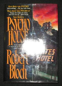 Psycho House: Robert Bloch