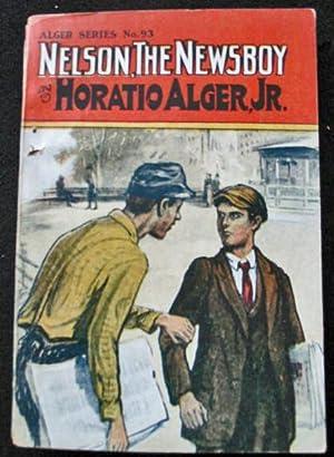 Nelson the Newsboy: Horatio Alger, Jr.