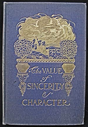 The Value of Sincerity & Character: Mary M. Barrows (Editor)