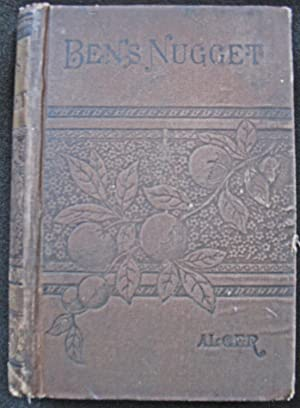 Ben's Nugget; or, A Boy's Search For Fortune: Horatio Alger
