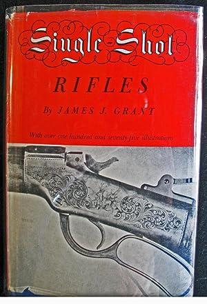 Single-Shot Rifles: James Grant