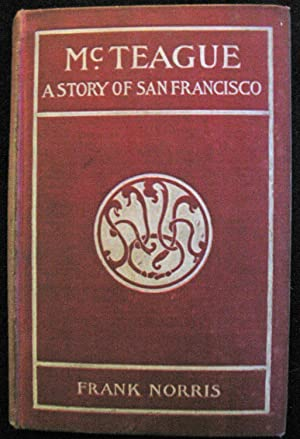 an analysis of mcteague by frank norris Mcteague by frank norris this graphic depiction of urban american life centers around mcteague, a dentist practicing in san francisco at the turn of the 20th century.