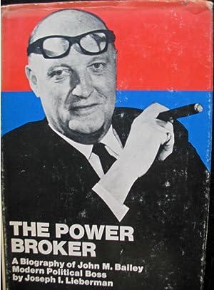 The Power Broker: Joseph Lieberman