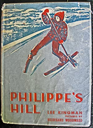 Philippe's Hill: Lee Kingman
