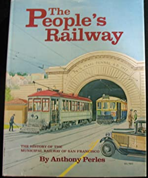 The People's Railway: Anthony Perles