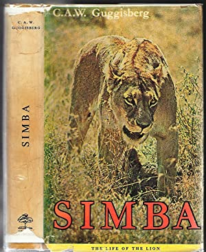 Simba, The Life Of The Lion: C. A. W.
