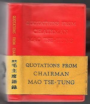 Quotations from Chairman Mao Tse-Tung: Mao Tse-Tung