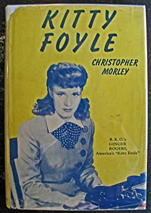 Kitty Foyle: Christopher Morley