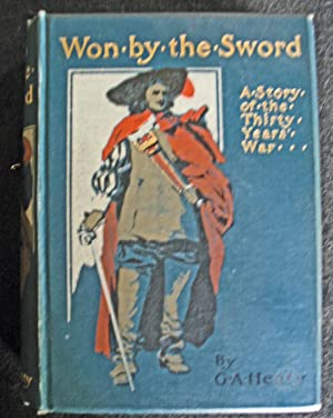 Won By the Sword: G.A. Henty