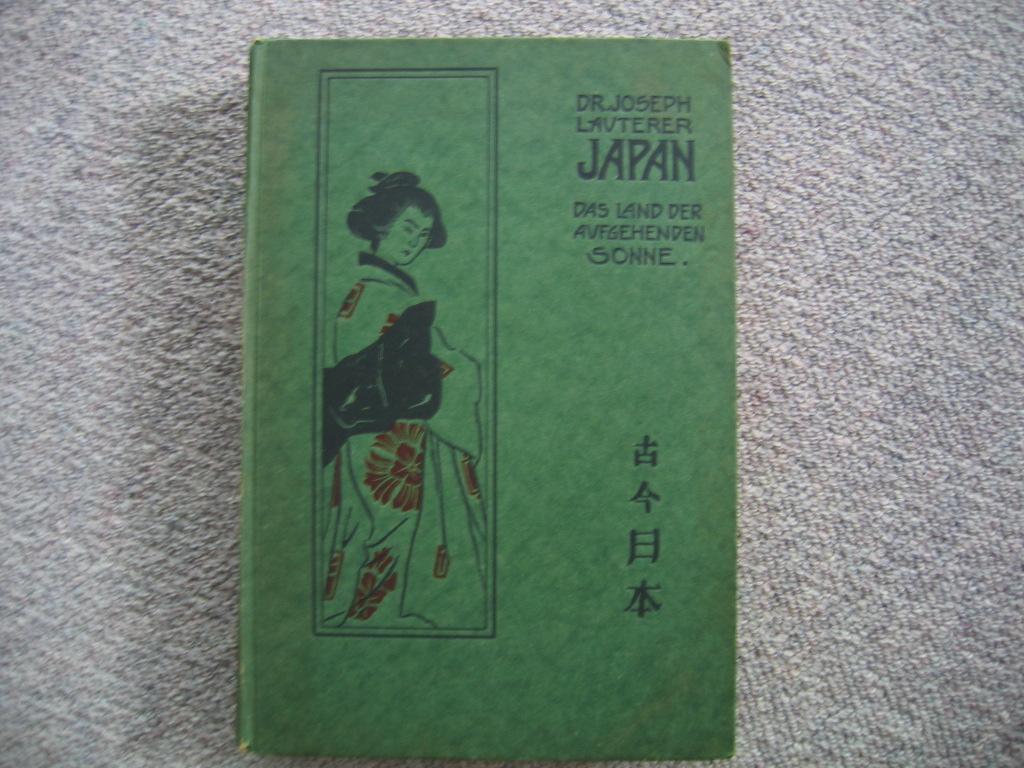 Japan. Das Land der aufgehenden Sonne einst: Lauterer, Joseph