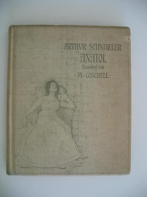 Anatol illustriert von M. Coschell.: Coschell, M. -