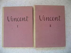 Vincent. 2 Bände.: Gogh, Vincent van
