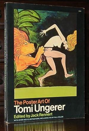 The Poster Art of Tomi Ungerer: Rennert, Jack (editor)