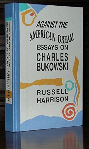Sample Essay Papers Against The American Dream Essays On Charles Bukowski Thesis For Essay also Sample Essays For High School Shop Books On Books Collections Art  Collectibles  Abebooks  Research Essay Papers