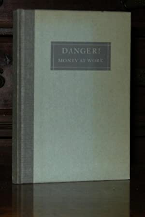 Danger! Money at Work