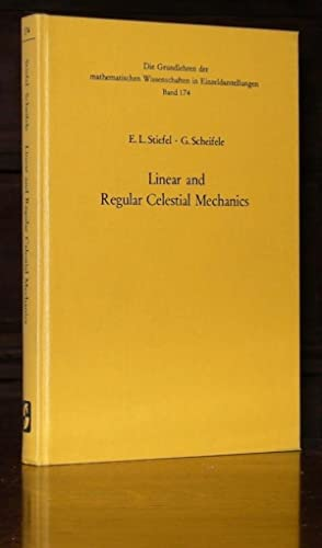 Linear and Regular Celestial Mechanics: Perturbed two-body motion, numerical methods, canonical t...