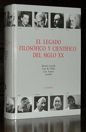 El legado filosofico y cientifico del siglo: Manuel Garrido