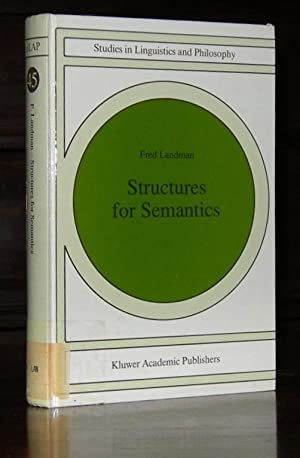 Structures for Semantics (Studies in Linguistics and Philosophy)