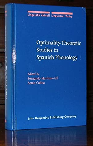 Optimality-Theoretic Studies in Spanish Phonology (Linguistik Aktuell / Linguistics Today)