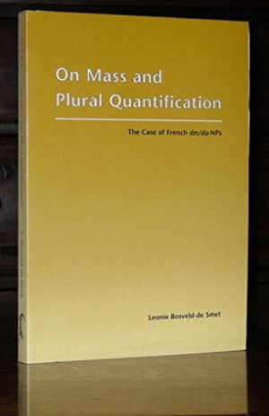 On mass and plural quantification. The case of French des/du-NPs.