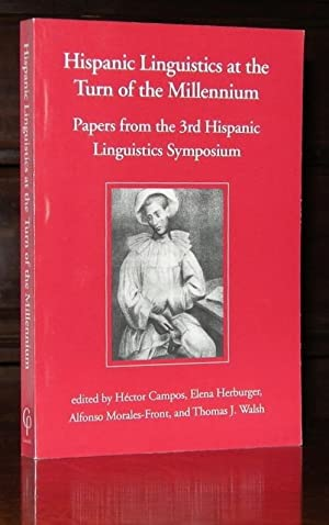 Hispanic Linguistics at the Turn of the Millennium: Papers from the 3rd Hispanic Linguistics Symp...