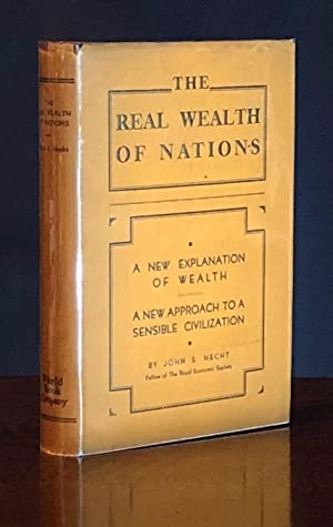 The Real Wealth of Nations or a New Civilization and its Economic Foundations