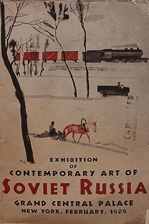 Exhibition of Contemporary Art of Soviet Russia.: Brinton, Christian, P.
