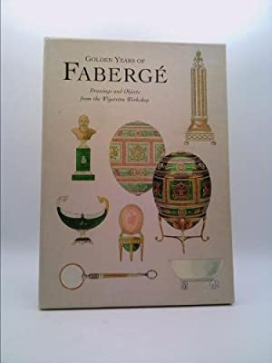 Golden Years of Faberge : Drawing and: Ulla Tillander Godenhielm;