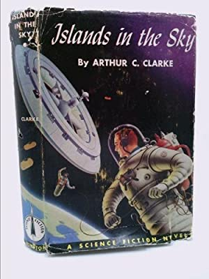 Islands in the Sky: Clarke Arthur C.