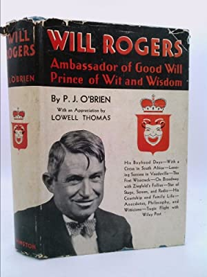 WILL ROGERS: Ambassador of Good Will, (Salesman's: O'Brien, P. J.