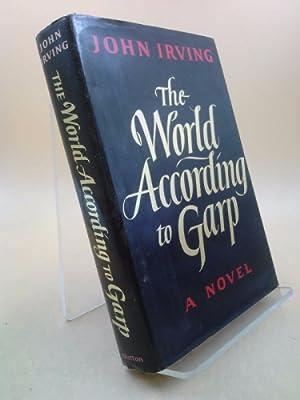 The World According to Garp: A Novel: Irving, John