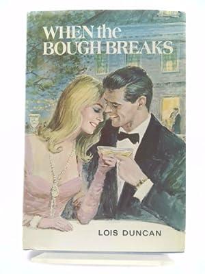 When the Bough Breaks: Duncan, Lois