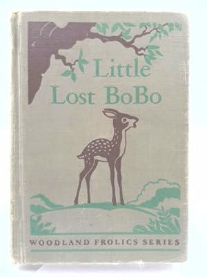 Little Lost Bobo (Woodland Frolics Series): Adda Mai Sharp;
