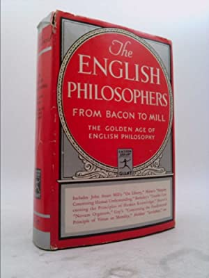 The English Philosophers From Bacon to Mill: Francis Bacon; Thomas