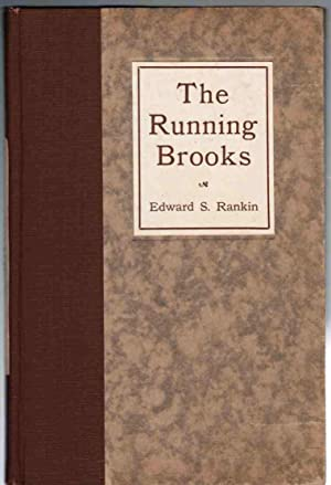 The Running Brooks and Other Early Sketches of Newark: Rankin, Edward S