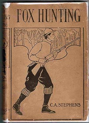 Fox Hunting: Stephens, C. A.