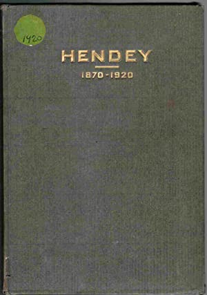 The Hendey Machine Company 1870-1920; A Brief Record of a Charter Course: Unknown