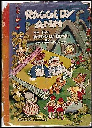 Raggedy Ann in the Magic Books: Gruelle, Johnny; Gruelle, Worth (Illus)